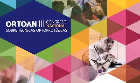 III Congreso Nacional de ORTOAN sobre Técnicas Ortoprotésicas