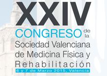 XXIV Congreso de la Sociedad Valenciana de Medicina Física y Rehabilitación (SVMEFR)
